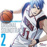 黒子のバスケ オリジナル・サウンドトラック Vol.2