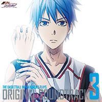 黒子のバスケ オリジナル・サウンドトラック Vol.3